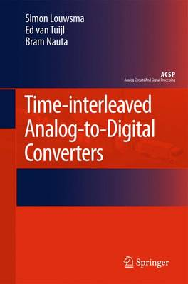 Time-interleaved Analog-to-Digital Converters - Analog Circuits and Signal Processing (Paperback)