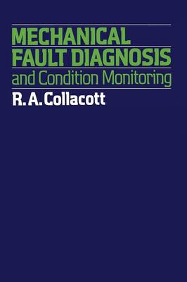Mechanical Fault Diagnosis and condition monitoring (Paperback)
