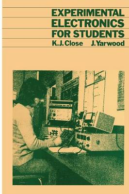 Experimental Electronics for Students (Paperback)
