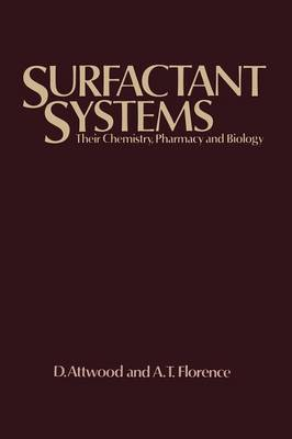 Surfactant Systems: Their chemistry, pharmacy and biology (Paperback)