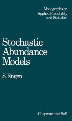 Stochastic Abundance Models: With Emphasis on Biological Communities and Species Diversity - Monographs on Statistics and Applied Probability (Paperback)
