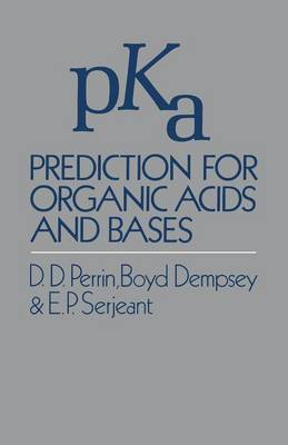 pKa Prediction for Organic Acids and Bases (Paperback)
