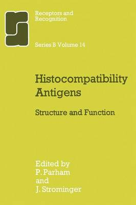 Histocompatibility Antigens: Structure and Function - World Crop Series (Paperback)