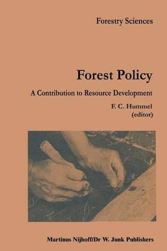 Forest Policy: A contribution to resource development - Forestry Sciences 12 (Paperback)