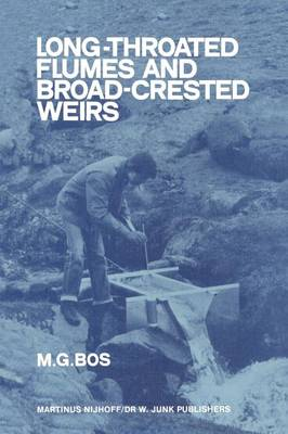 Long-Throated Flumes and Broad-Crested Weirs (Paperback)