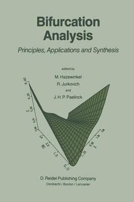 Bifurcation Analysis: Principles, Applications and Synthesis (Paperback)