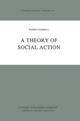 A Theory of Social Action - Synthese Library 171 (Paperback)