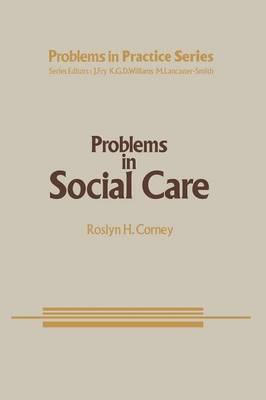 Problems in Social Care - Problems in Practice 9 (Paperback)