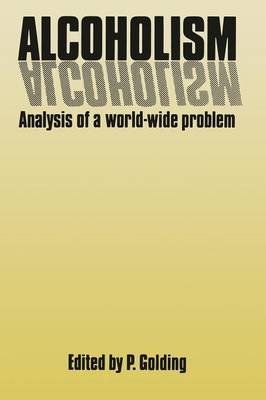 Alcoholism: Analysis of a World-Wide Problem (Paperback)