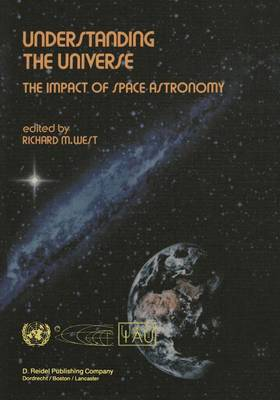 Understanding the Universe: The Impact of Space Astronomy (Paperback)