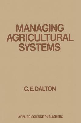Managing Agricultural Systems (Paperback)