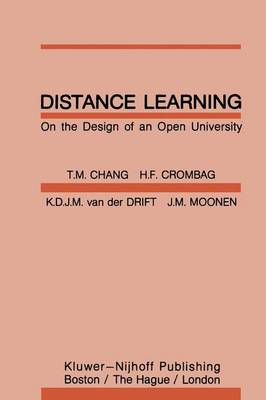 Distance Learning: On the Design of an Open University (Paperback)
