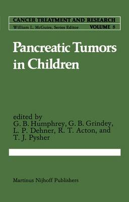 Pancreatic Tumors in Children - Cancer Treatment and Research 8 (Paperback)