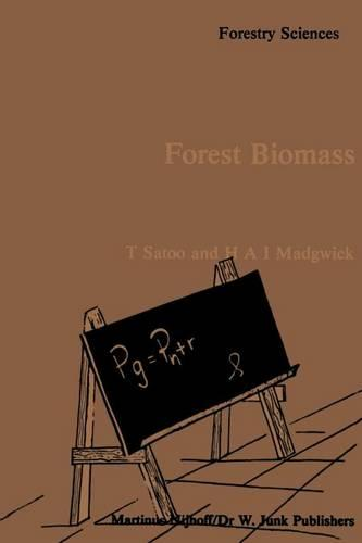 Forest Biomass - Forestry Sciences 6 (Paperback)