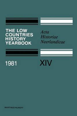 The Low Countries History Yearbook: Acta Historiae Neerlandicae (Paperback)