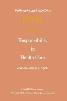 Responsibility in Health Care - Philosophy and Medicine 12 (Paperback)