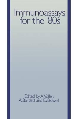 Immunoassays for the 80s (Paperback)