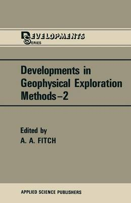 Developments in Geophysical Exploration Methods - The Developments Series (Paperback)