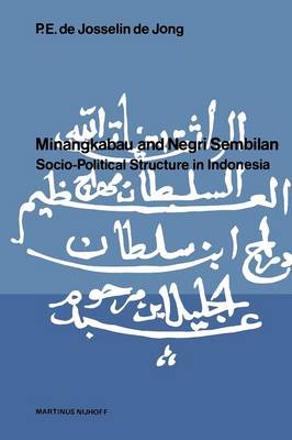 Minangkabau and Negri Sembilan: Socio-Political Structure in Indonesia (Paperback)