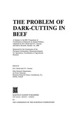 The Problem of Dark-Cutting in Beef - Current Topics in Veterinary Medicine 10 (Paperback)