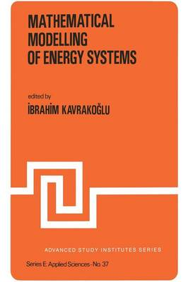 Mathematical Modelling of Energy Systems - Nato Science Series E: 37 (Paperback)