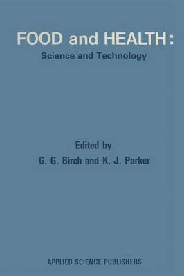 Food and Health: Science and Technology (Paperback)