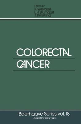 Colorectal Cancer - Boerhaave Series for Postgraduate Medical Education 18 (Paperback)