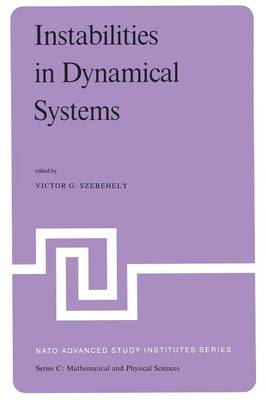 Instabilities in Dynamical Systems: Applications to Celestial Mechanics - NATO Science Series C 47 (Paperback)