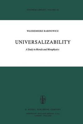 Universalizability: A Study in Morals and Metaphysics - Synthese Library 141 (Paperback)