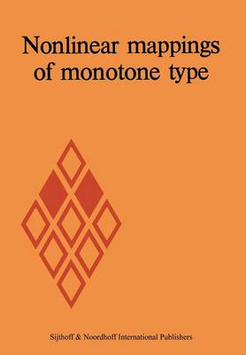Nonlinear mappings of monotone type (Paperback)