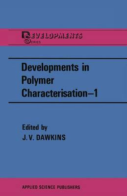 Developments in Polymer Characterisation-1 (Paperback)