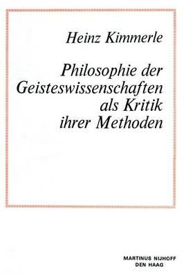 Philosophie der Geisteswissenschaften als Kritik Ihrer Methoden - Tertiary Level Biology (Paperback)