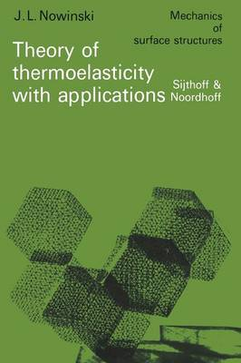 Theory of thermoelasticity with applications - Mechanics of Surface Structure 3 (Paperback)