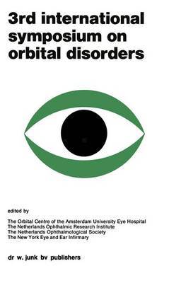 Proceedings of the 3rd International Symposium on Orbital Disorders Amsterdam, September 5-7, 1977: 1st edition (Paperback)