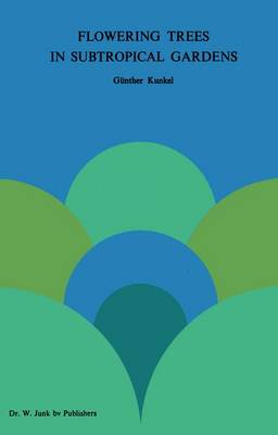 Flowering Trees in Subtropical Gardens (Paperback)