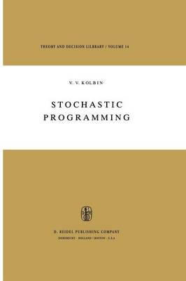 Stochastic Programming - Theory and Decision Library 14 (Paperback)