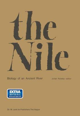 The Nile, Biology of an Ancient River: Biology of an Ancient River - Monographiae Biologicae 29 (Paperback)