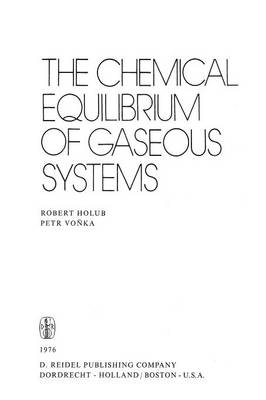 The Chemical Equilibrium of Gaseous Systems (Paperback)