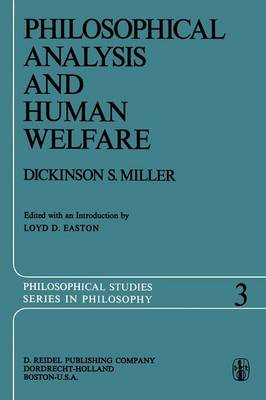 Philosophical Analysis and Human Welfare: Selected Essays and Chapters from Six Decades - Philosophical Studies Series 3 (Paperback)