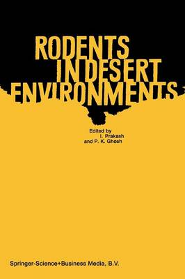Rodents in Desert Environments - Monographiae Biologicae 28 (Paperback)