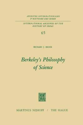 Berkeley's Philosophy of Science - International Archives of the History of Ideas / Archives Internationales d'Histoire des Idees 65 (Paperback)