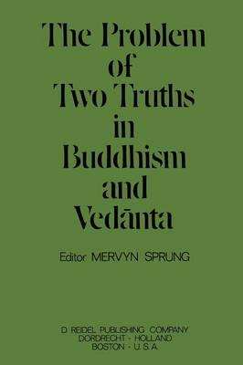 The Problem of Two Truths in Buddhism and Vedanta (Paperback)