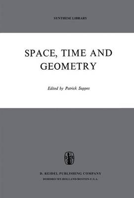 Space, Time, and Geometry - Synthese Library 56 (Paperback)