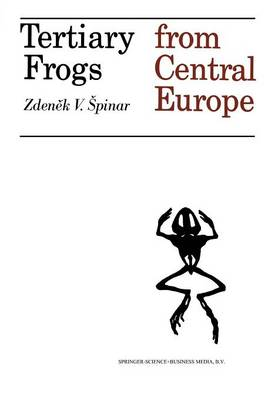 Tertiary Frogs from Central Europe (Paperback)