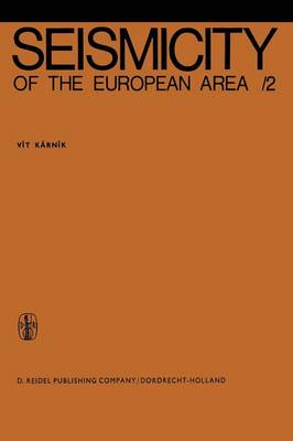 Seismicity of the European Area: Part 2 (Paperback)
