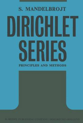 Dirichlet Series: Principles and Methods (Paperback)