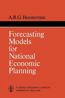 Forecasting Models for National Economic Planning - International Studies in Economics and Econometrics 2 (Paperback)