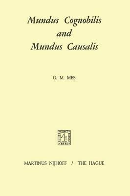 Mundus Cognobilis and Mundus Causalis (Paperback)