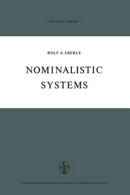 Nominalistic Systems - Synthese Library 30 (Paperback)