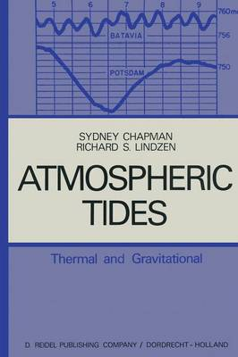 Atmospheric Tides: Thermal and Gravitational (Paperback)
